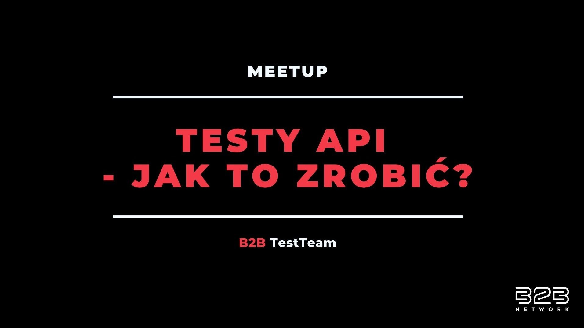 Testy API – jak to zrobić?